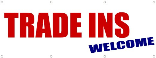 trade-ins-welcome-promotion-business-sign-banner-2-x-4-w-4-grommets_23279947